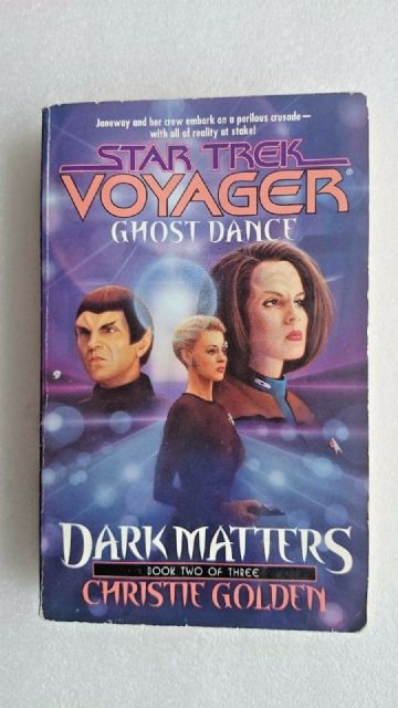 Dark Matters: Bk. 2: Ghost Dance by Christie Golden (Paperback, 2000)